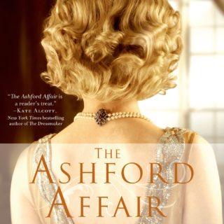 Latest Good Reads: The Ashford Affair by Lauren Willig