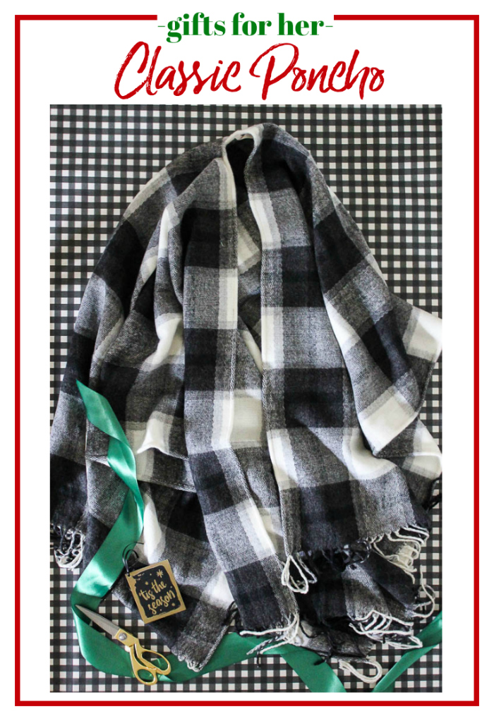 Gifts for Her - a classic poncho.