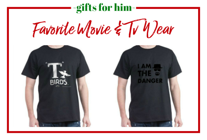 Gifts for Him - favorite movie and tv wear.