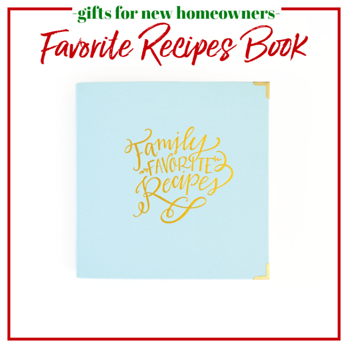 Gifts for New Homeowners - Favorite Recipes Book