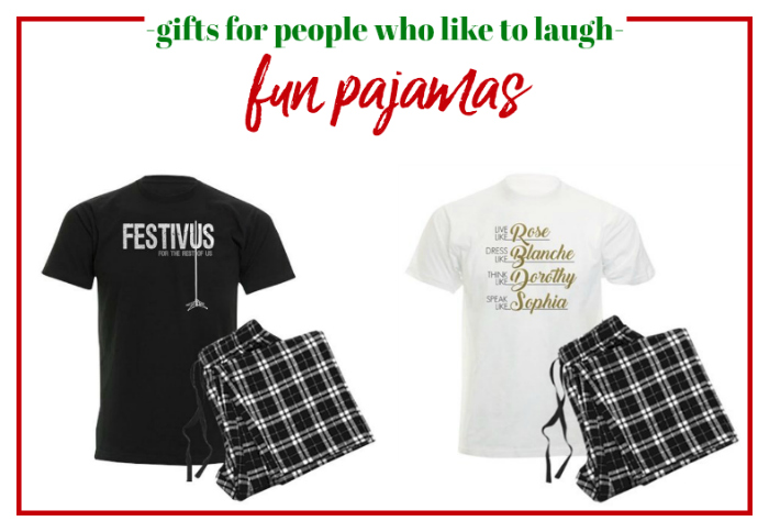 Gifts for People Who Like to Laugh - Fun Pajamas