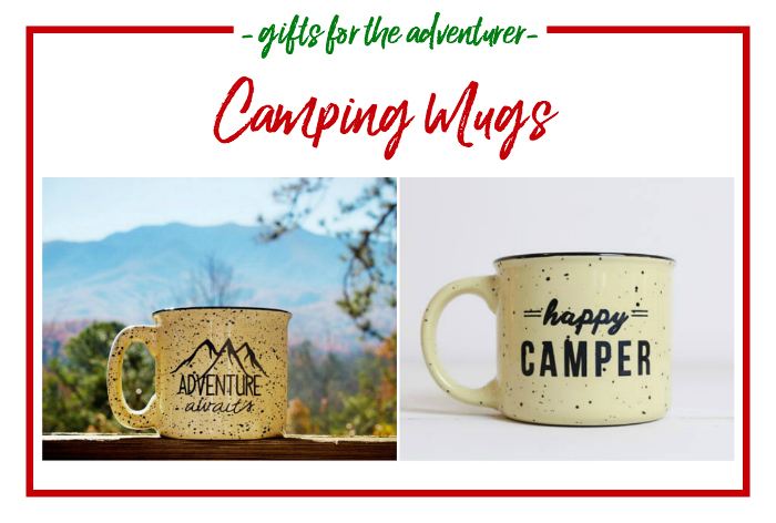 Gift Ideas for the Adventurer - camping mugs