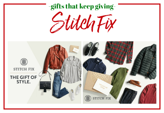 Gifts that Keep Giving - StitchFix
