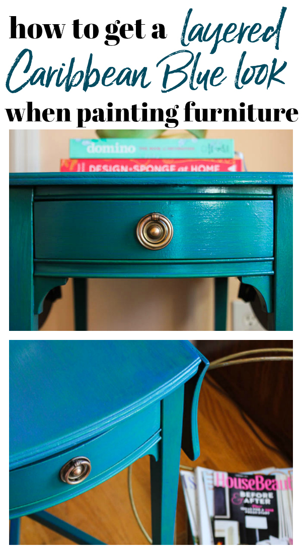 How to get a layered Caribbean Blue Look When Painting Furniture - easy way to paint furniture by layering on colored furniture paint glazes.