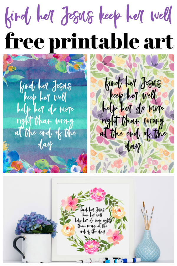 Find Her Jesus Keep Her Well Free Printable Art from Miranda Lambert Song