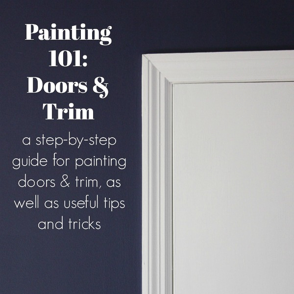 How to Paint Doors and Trim